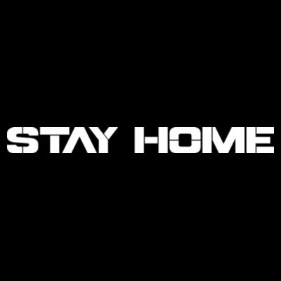 STAY HOME - PREMIUM UNISEX FACE COVERING - BLACK Design