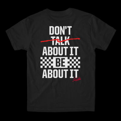 DON'T TALK ABOUT IT - S/S PREMIUM TEE - BLACK Thumbnail